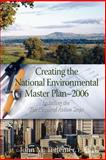 Creating the National Environmental Master Plan - 2006, Tettemer, John M., 0967887666