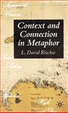 Context and Connection in Metaphor, Ritchie, L. David and Ritchie, L. D., 1403997667