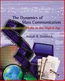 The Dynamics of Mass Communication, Dominick, Joseph R., 0072407662