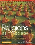 Religions in Practice, Bowen, John R., 0205917666