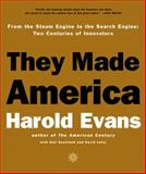 They Made America, Harold Evans and Gail Buckland, 0316277665