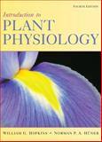 Introduction to Plant Physiology, Hopkins, William G. and Hüner, Norman P. A., 0470247665