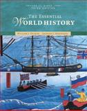 The Essential World History : Volume II: Since 1500, Duiker, William J. and Spielvogel, Jackson J., 0495097667