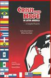 Crisis and Hope in Latin America : An Evangelical Perspective, Nunez, Emilio A. and Taylor, William D., 0878087664