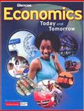 Economics : Today and Tomorrow, Miller, Roger LeRoy and Glencoe McGraw-Hill Staff, 007874766X