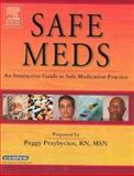 Safe Meds : An Interactive Guide to Safe Medication Practice, Tashiro and Przybycien, Peggy, 0323027660