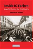 Inside IG Farben : Hoechst During the Third Reich, Lindner, Stephan, 0521887666