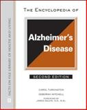 The Encyclopedia of Alzheimer's Disease, Turkington, Carol and Sonberg, Lynn, 0816077665