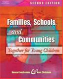 Families, Schools, and Communities : Together for Young Children, Couchenour, Donna and Chrisman, Kent, 1401827667