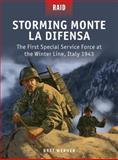 Storming Monte la Difensa - the First Special Service Force at the Winter Line, Italy 1943, Bret Werner, 1472807669