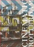 Cinematic Rotterdam, Floris Paalman, 906450766X