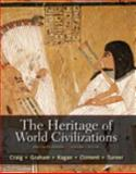 The Heritage of World Civilizations, Volume 1 : Brief Edition Plus NEW MyHistoryLab with EText, Craig and Craig, Albert M., 0205207669