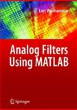 Analog Filters Using Matlab, Wanhammar, Lars, 0387927662