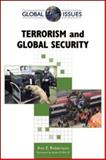 Terrorism and Global Security, Robertson, Ann E., 081606766X