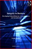 Integrity in Business : Developing Ethical Behaviour Across Cultures and Jurisdictions, Holder, Frank, 1409457664