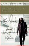 The Man from Africa, Christopher Osagie, 1462067662
