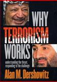 Why Terrorism Works 9780300097665