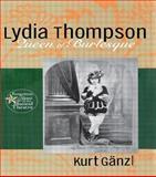 Lydia Thompson, Kurt Ganzl, 0415937663