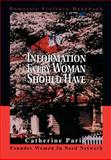 Information Every Woman Should Have, Catherine Paris, 0595747663