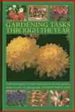 Gardening Tasks Through the Year, Andrew Mikolajski, 0754827666