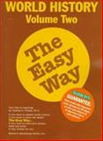 World History the Easy Way, Charles A. Frazee, 0812097661