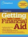 College Board Guide to Getting Financial Aid, College Board Staff, 0874477662
