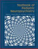 Textbook of Pediatric Neuropsychiatry, Coffey, C. Edward and Brumback, Roger A., 0880487666