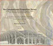 Compositional Proportion Theory : A Translation of Waveform Energy Frequency Ratios into an Architectural Proportion System, Mart#237;n, Miguel, 0983207666