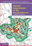 Natural Experiments in the Social Sciences : A Design-Based Approach, Dunning, Thad, 1107017661