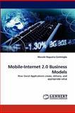 Mobile-Internet 2 0 Business Models, Marcelo Nogueira Cortimiglia, 3844307664
