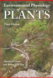 Environmental Physiology of Plants, Fitter, Alastair H. and Hay, Robert K. M., 0122577663