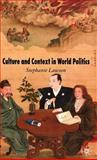 Culture and Context in World Politics 9780230007666