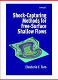 Shock-Capturing Methods for Free-Surface Shallow Flows, Toro, Eleuterio F., 0471987662