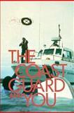 The Coast Guard and You, Dorothy Hole, 0896867668