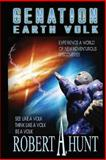 Earth Volk, Robert A. Hunt, 1484067665