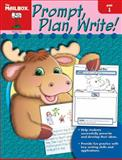 Prompt, Plan, and Write, The Mailbox Books Staff, 1562347667