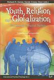 Youth, Religion and Globalization : New Research in Practical Theology, Osmer, Richard Robert, 3825897664