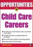 Opportunities in Child Care Careers, Wittenberg, Renee, 0071467661
