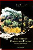 The Historic Cumberland Plateau : An Explorer's Guide, Manning, Russ, 0870497669