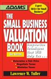 The Small Business Valuation Book, Lawrence W. Tuller, 1598697668