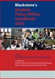 Blackstone's Student Police Officer Handbook 2010, Bryant, Robin and Bryant, Sarah, 0199577668