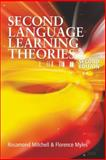 Second Language Learning Theories, Rosamond Mitchell and Florence Myles, 0340807660
