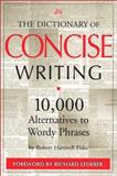 The Dictionary of Concise Writing, Robert Hartwell Fiske, 0966517660