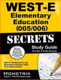 WEST-E Elementary Education (005/006) Secrets Study Guide : WEST-E Test Review for the Washington Educator Skills Tests-Endorsements, WEST-E Exam Secrets Test Prep Team, 1614037663