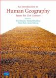 An Introduction to Human Geography : Issues for the 21st Century, Daniels, Peter and Bradshaw, Michael, 0131217666