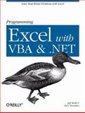 Programming Excel with VBA and .NET, Webb, Jeff and Saunders, Steve, 0596007663