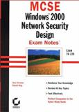 MCSE : Windows 2000 Network Security Design Exam Notes, Govanus, Gary, 0782127665