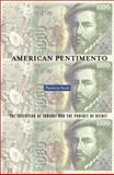 American Pentimento : The Invention of Indians and the Pursuit of Riches, Seed, Patricia, 0816637660