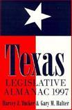 Texas Legislative Almanac, Tucker, Harvey and Halter, Gary M., 0890967660