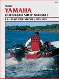 Yamaha Outboard Shop Manual 9.9-100 Hp Four-Stroke, 1985-1999, Clymer Publications Staff, 0892877669